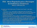 fda nova regula o para a rotulagem de antibi ticos sist micos rule 21 cfr part 2011