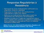 respostas regulat rias resist ncia