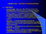 loi du 4 3 2 decrets d application