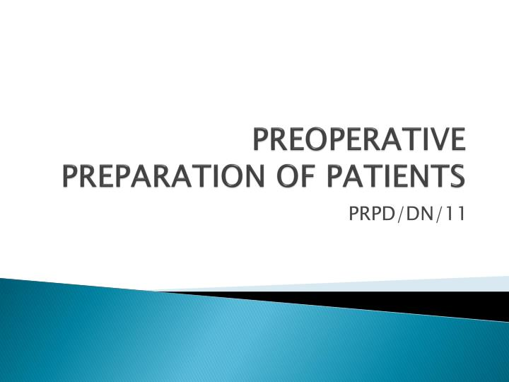 preoperative preparation of patients n.