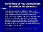 definition of age appropriate transition assessments