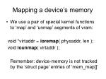 mapping a device s memory