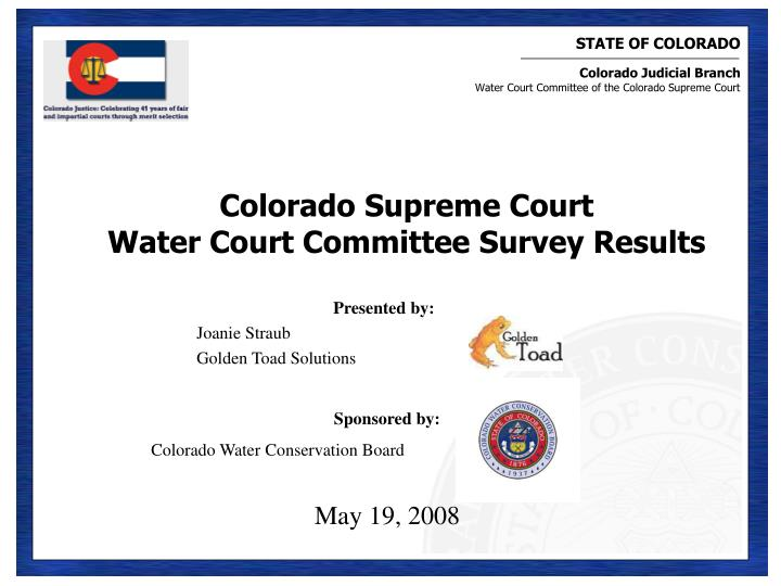 colorado supreme court water court committee survey results n.