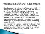 potential educational advantages