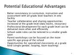 potential educational advantages1