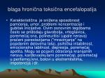blag a hroni n a toksi n a encefalopatij a