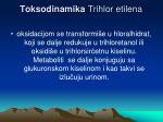 toksodinamika trihlor etilena