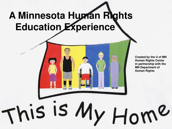 created by the u of mn human rights center in partnership with the mn department of human rights n.