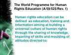 the world programme for human rights education a 59 525 rev 1