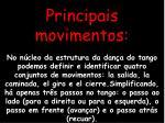 principais movimentos