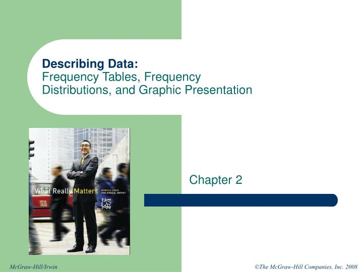 describing data frequency tables frequency distributions and graphic presentation n.