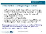assessment as learning strategies include
