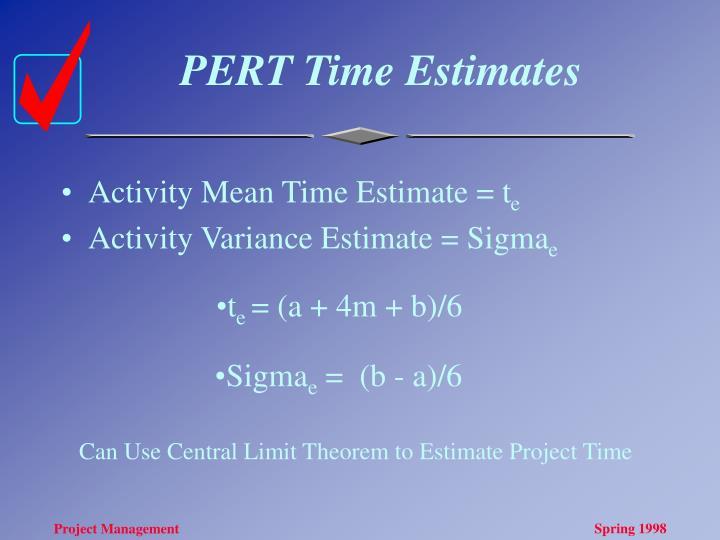 PERT Time Estimates