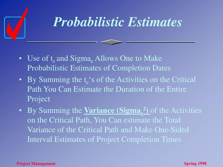 Probabilistic Estimates