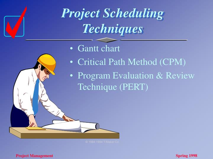Project Scheduling Techniques
