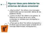 algunas ideas para detectar los s ntomas del abuso emocional