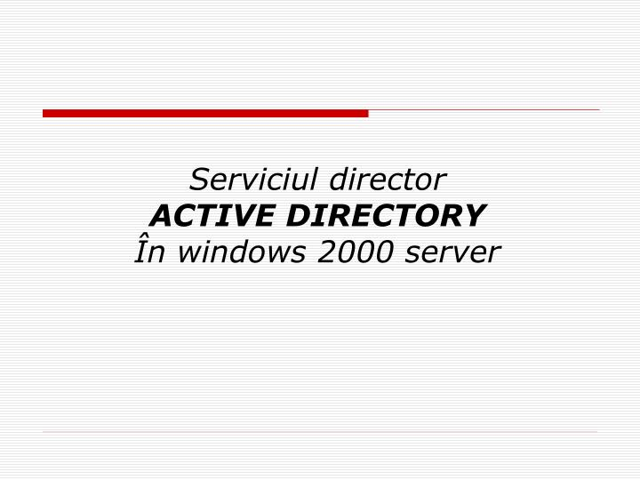 serviciul director active directory n windows 2000 server n.