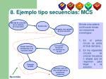 8 ejemplo tipo secuencias mcs