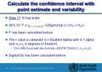 calculate the confidence interval with point estimate and variability
