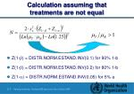 calculation assuming that treatments are not equal