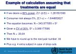 example of calculation assuming that treatments are equal