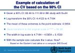 example of calculation of the cv based on the 90 ci