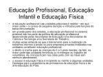 educa o profissional educa o infantil e educa o f sica