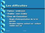 les difficult s