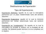 destinaciones de exportaci n1
