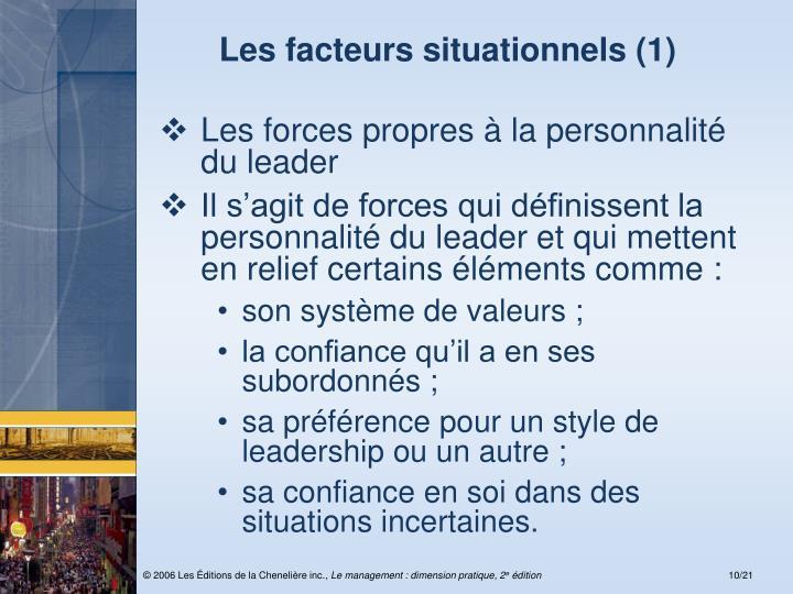 Les facteurs situationnels (1)