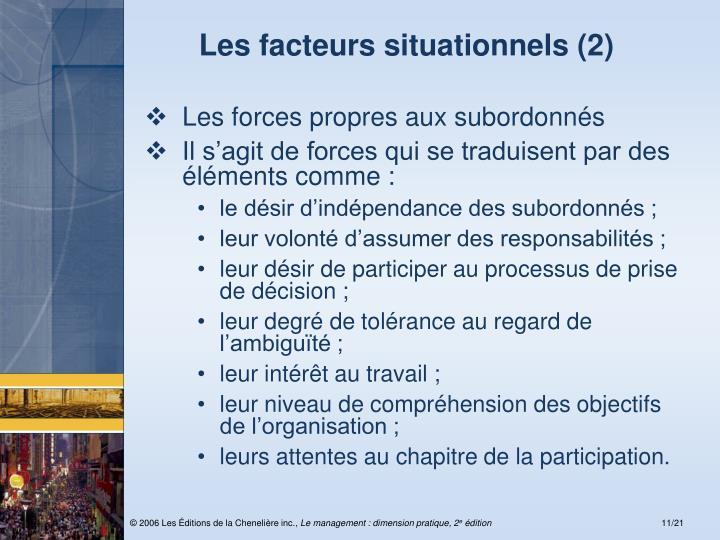 Les facteurs situationnels (2)