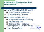 category 2 framework client development1
