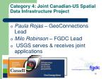 category 4 joint canadian us spatial data infrastructure project