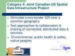 category 4 joint canadian us spatial data infrastructure project1