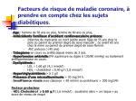 facteurs de risque de maladie coronaire prendre en compte chez les sujets diab tiques