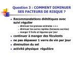 question 3 comment diminuer ses facteurs de risque