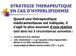 strategie therapeutique en cas d hyperlipidemie