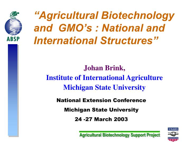 agricultural biotechnology and gmo s national and international structures n.
