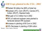 gm crops planted in the usa 2002