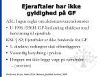 ejeraftaler har ikke gyldighed p gf