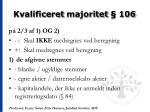 kvalificeret majoritet 106