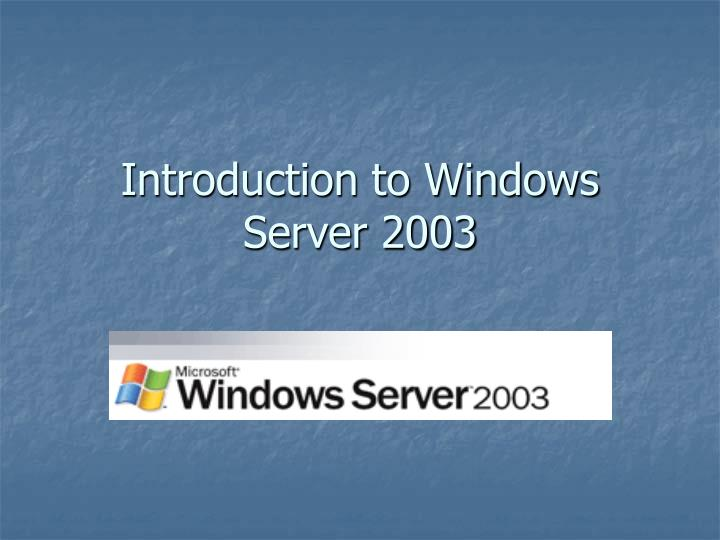 introduction to windows server 2003 n.