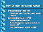 other changes impacting reserves