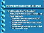other changes impacting reserves2