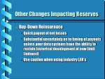 other changes impacting reserves3