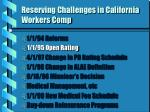 reserving challenges in california workers comp1