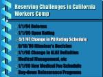 reserving challenges in california workers comp2