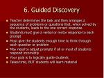 6 guided discovery