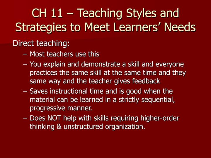 ch 11 teaching styles and strategies to meet learners needs n.