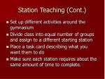 station teaching cont